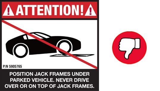 Do not drive on the Quickjack